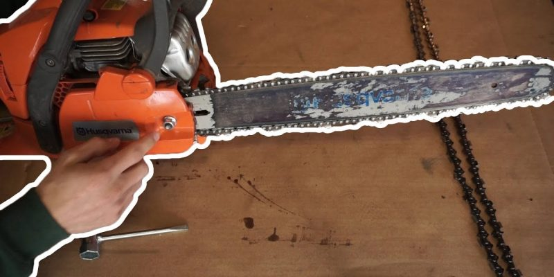 How To Tighten the Chain on Husqvarna Chainsaw